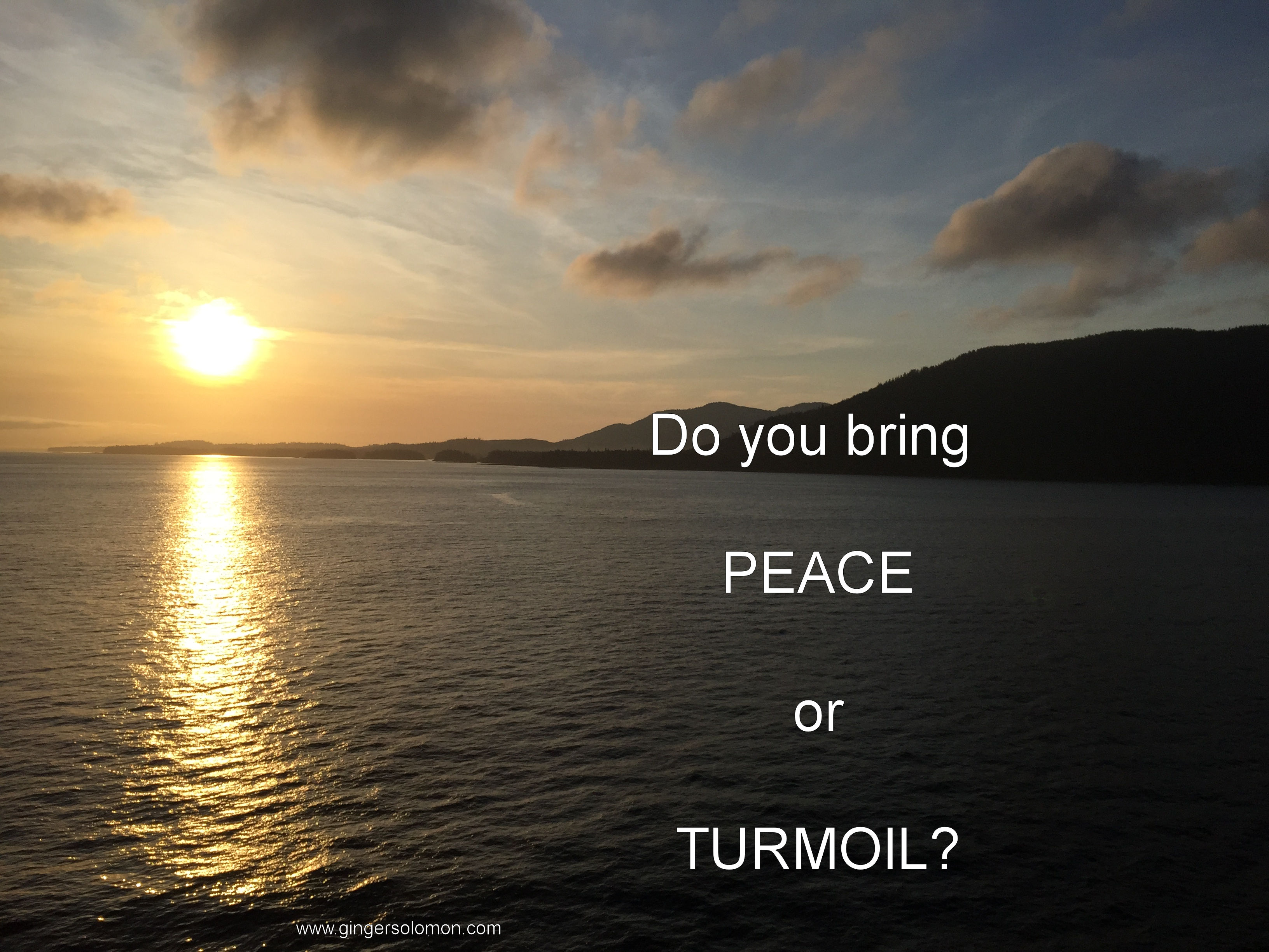 peace or turmoil